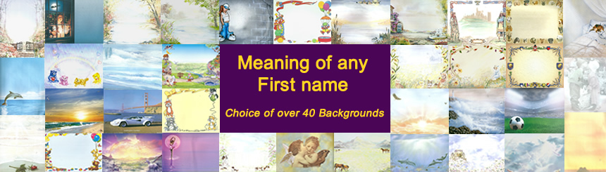 Meaning of your first name backgrounds